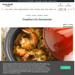 Gambas à la chermoula : découvrez les recettes de cuisine de Femme Actuelle Le MAG