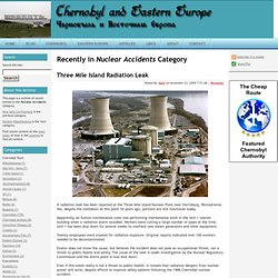 Chernobyl and Eastern Europe Blog: Nuclear Accidents Archives
