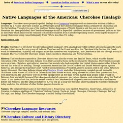 Cherokee Language and the Cherokee Indian Tribe (Tsalagi, Tsa-la-gi, Aniyunwiya, Chalaque, Cheroqui)