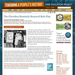 » The Cherokee/Seminole Removal Role Play Zinn Education Project