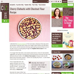 Cherry Clafoutis with Chestnut Flour Recipe