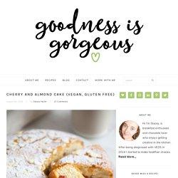 Cherry and Almond Cake (Vegan, Gluten Free) - Goodness is Gorgeous