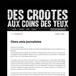 Chers amis journalistes