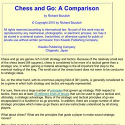 Chess and Go: A Comparison