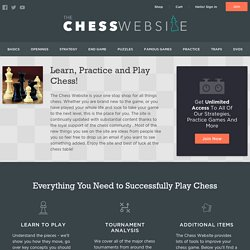 The Chess Website- A place to call your chess home