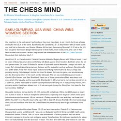 The Chess Mind - The Chess Mind Blog - Baku Olympiad, USA Wins; China Wins Women's Section