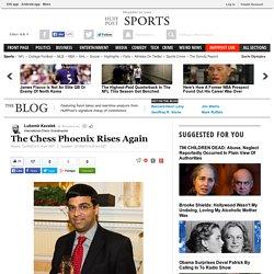 The Chess Phoenix Rises Again