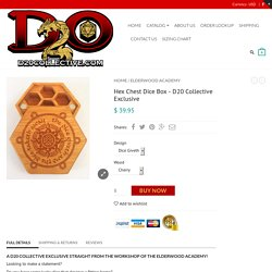 Hex Chest Dice Box - D20 Collective Exclusive
