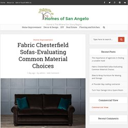 Fabric Chesterfield Sofas-Evaluating Common Material Choices