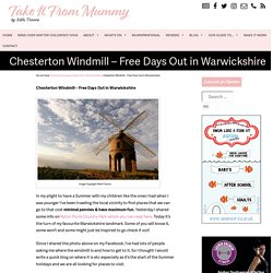 Chesterton Windmill – Free Days Out in Warwickshire