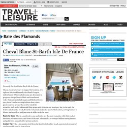 Cheval Blanc St-Barth Isle De France - Hotels