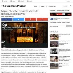 Miguel Chevalier enrobe le Maroc de mosaïques interactives