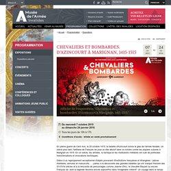 Chevaliers et bombardes. D'Azincourt à Marignan, 1415-1515