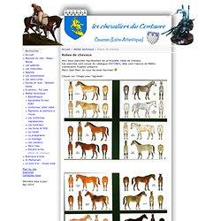 Les Chevaliers du Centaure - Robes de chevaux