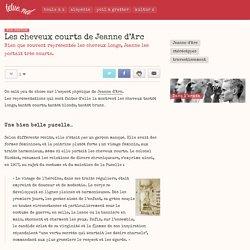 Les cheveux courts de Jeanne d'Arc - Tetue.net