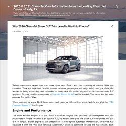 Why 2020 Chevrolet Blazer 3LT Trim Level is Worth to Choose?