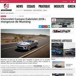 Chevrolet Camaro Cabriolet 2016 : Mangeuse de Mustang