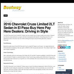 2016 Chevrolet Cruze Limited 2LT Sedan in El Paso Buy Here Pay Here Dealers: Driving in Style