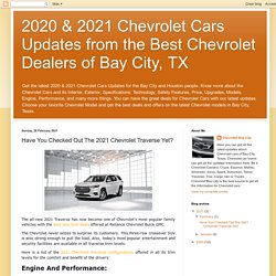 Have You Checked Out The 2021 Chevrolet Traverse Yet?