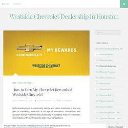 How to Earn My Chevrolet Rewards at Westside Chevrolet