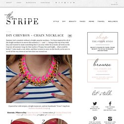 DIY Chevron + Chain Necklace - The Stripe