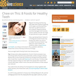 Chew on This: 8 Foods for Healthy Teeth