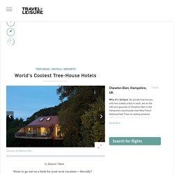 Chewton Glen, Hampshire, UK - World's Coolest Tree-House Hotels