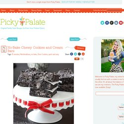No-Bake Chewy Cookies and Cream Bars | Picky Palate - StumbleUpon