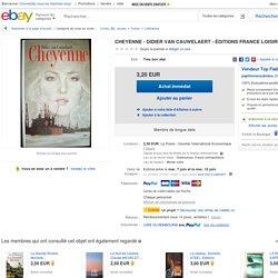 Cheyenne - Didier Van Cauwelaert - Cliquez sur l'image deux fois pour lire le résumé