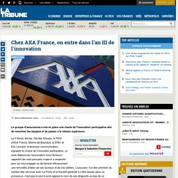 Chez AXA France, on entre dans l'an III de l'innovation