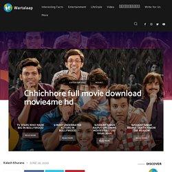 Chhichhore full movie download movie4me hd - Wartalaap.com