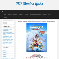 Chhota Bheem Himalayan Adventure (2016) Hindi Movie CamRip