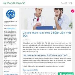 Chi phí khám nam khoa ở bệnh viện Việt Đức