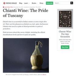 Chianti Wine: The Taste, Region and Classic Pairings