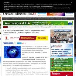 """PON 2014-2020, chiarimenti Avvisi""""Competenze di base"""", """"Orientamento"""" e """"Creatività digitale"""". Nota Miur – Orizzonte Scuola"""