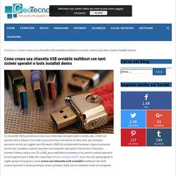 Come creare una chiavetta USB avviabile multiboot