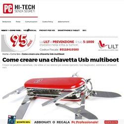 Come creare una chiavetta Usb multiboot - PC Professionale