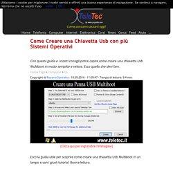 Come Creare una Chiavetta Usb con più Sistemi Operativi