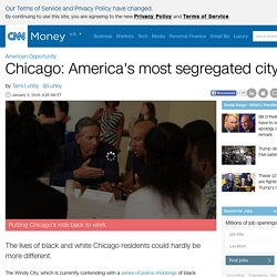 Chicago: America's most segregated city - Jan. 5, 2016