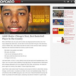 Jahlil Okafor: Chicago's Next, Best Basketball Player In The Country
