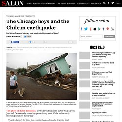 The Chicago boys and the Chilean earthquake - Chile Earthquake