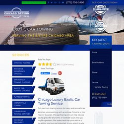 Exotic Car Towing - Chicago Towing is a A Local Chicago Towing Company Providing Exotic Car Towing Service in the Entire Chicago Area