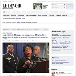 La police de Chicago est coupable, dit la justice