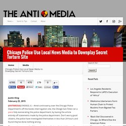 Chicago Police Use Local News Media to Downplay Secret Torture Site