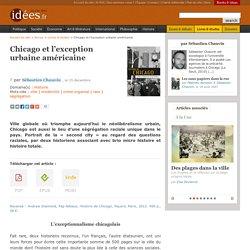 Chicago et l'exception urbaine américaine