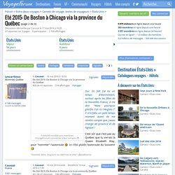 Eté 2015: De Boston à Chicago via la province du Québec (page 2) - Carnets > États-Unis - VoyageForum.com