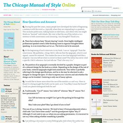 Chicago Style Q&A: New Questions and Answers - New Questions and Answers