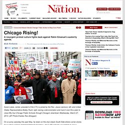 Chicago Rising! — www.thenation