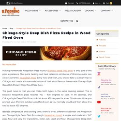 Chicago-Style Deep Dish Pizza Recipe in Wood Fired Oven
