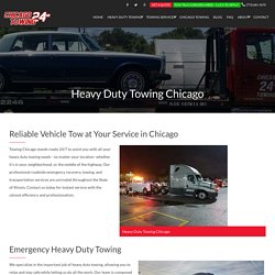 Chicago Towing A Local Chicago Towing Company